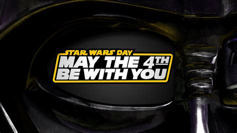 May The 4th Be With You - Star Wars Day - YouTube