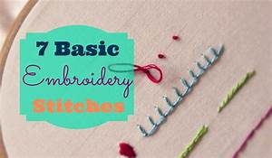 7 Basic Embroidery Stitches | 3and3quarters - YouTube