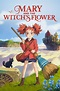 Mary and the Witch's Flower (2017) - Posters — The Movie ...