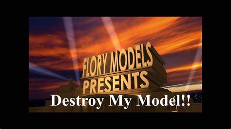 Destroy My Model 1 Youtube