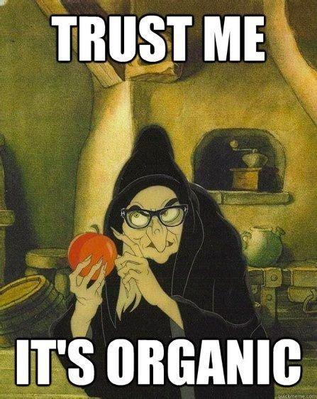 Organic Meme - trust me it s organic