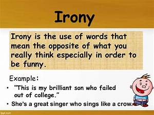 Irony Sentences Examples Figure Of Speech
