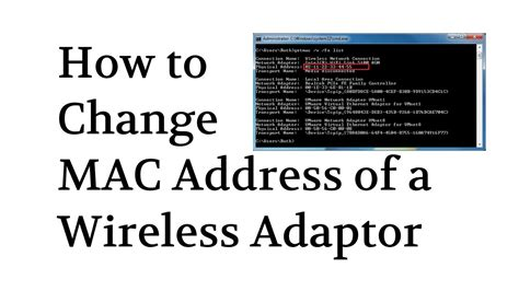 How To Spoof  Change Mac Address Of Wireless Adapter By