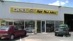 Garage Opel Thiers : opel garage allary jerome agent nontron youtube ~ Gottalentnigeria.com Avis de Voitures