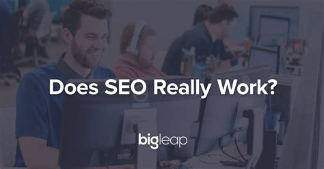 how does seo work does seo really work