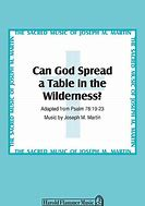 High quality images for can god set a table in the wilderness ...