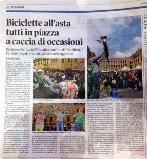 Ufficio Oggetti Smarriti Modena by Ciclofficina Popolare Quot Rimessa In Movimento Quot Report Asta