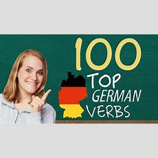 German Lesson  The Top 100 German Verbs  A2  123  Abc  German Language Learning