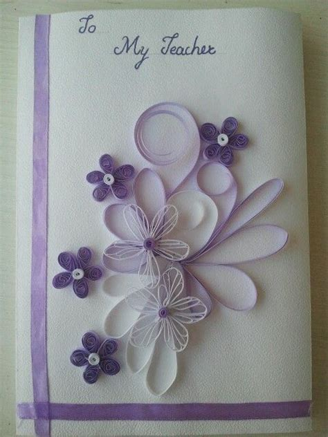 quilled card  teachers day smitas quilling