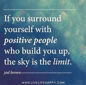 Surround Yourself With Positive Energy Quotes. QuotesGram