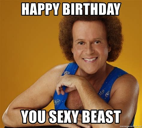 You Sexy Beast Meme - happy birthday you sexy beast gay richard simmons meme generator