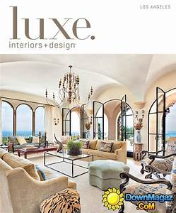 luxe interior design magazine los angeles edition fall With interior design home edition