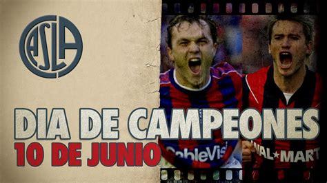 10 de junio: una fecha, dos títulos. San Lorenzo campeón ...