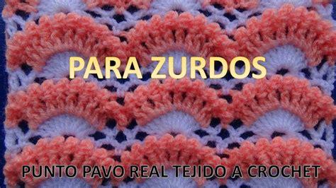 para zurdos punto pavo real tejido a crochet paso a paso