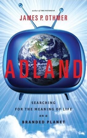 adland searching   meaning  life   branded