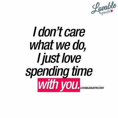 Spending Quotes Care Spend Don Quote Together