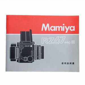 Mamiya Rz67 Pro Ii Film Camera Instruction User Guide