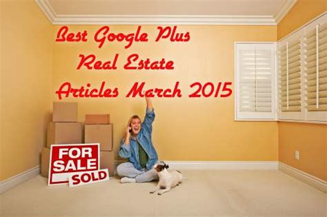 Best Google+ Real Estate Articles March 2015