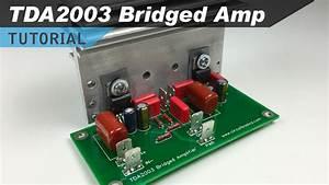 Video  Tda2003 Bridged Amplifier Design And Build