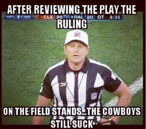 Cowboys Hater Meme - nfl meme sorry cowboys fans wait not sorry football pinterest plays the cowboy and fans