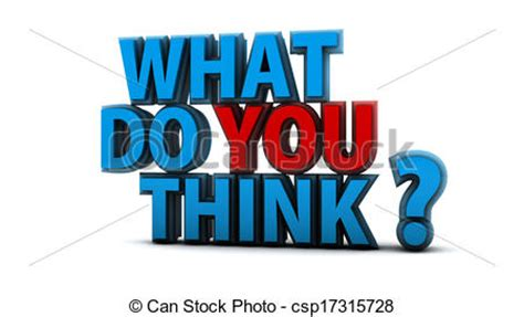 What Do You Think You Can Bring To This Position by What Do You Think Question What Do You Think Question In 3d