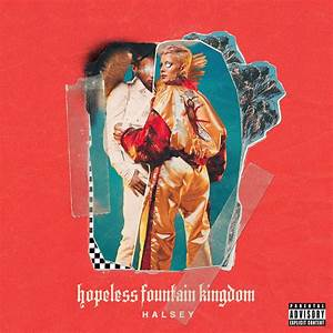 hopeless fountain kingdom (Deluxe) by Halsey on Apple Music
