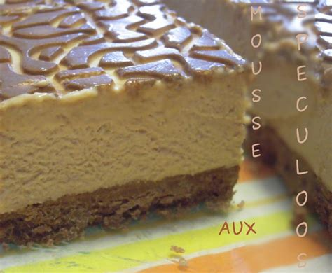 entremet 192 la mousse de speculoos flagrants delices by tambouillefamily