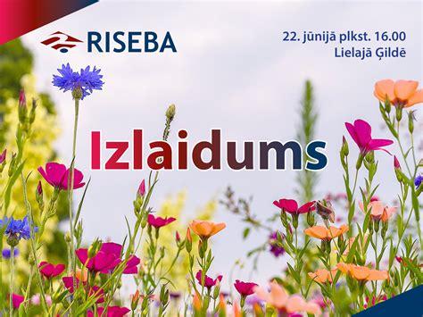 Izlaidums 22. jūnijā | riseba.lv