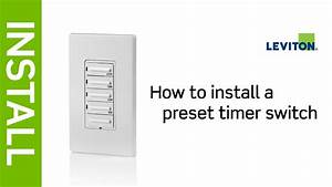 How To Install A Leviton Preset Timer Switch