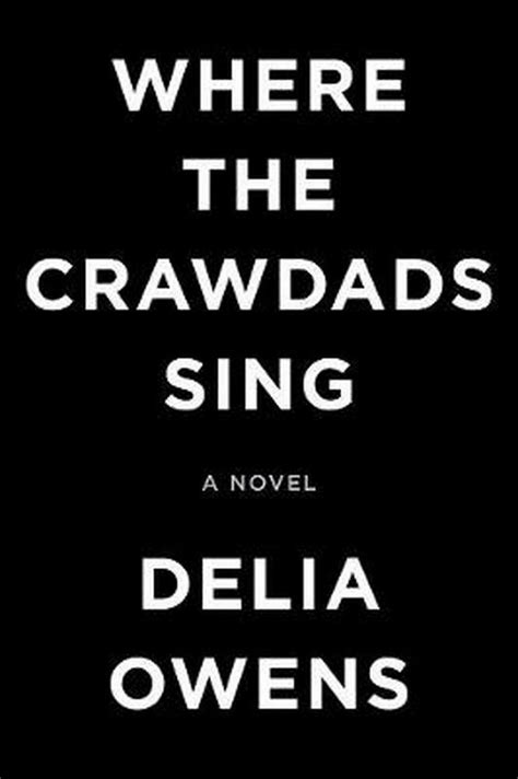 Where The Crawdads Sing by Delia Owens Hardcover Book Free