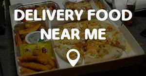 DELIVERY FOOD NEAR ME Points Near Me