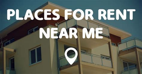 places for rent near me points near me