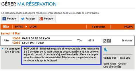 Condition Modification Billet Sncf by Conditions D 233 Change D Annulation Et De Remboursement