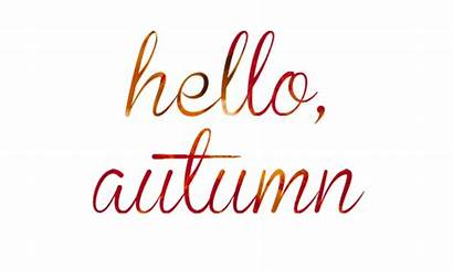 Hello Autumn Fall Quotes Quote Welcome Sayings