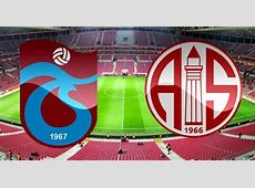 Trabzonspor Antalyaspor Özet İzle TS Antalyaspor skoru