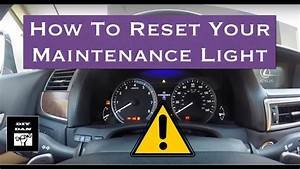 How To Reset The Maintenance Light On A 2013