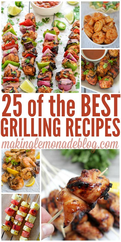 best grill recipes 25 of the best grilling recipes making lemonade