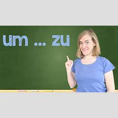German Lesson (164)  Um  Zu ∙ Damit  Infinitive Clauses  A2b1 Youtube