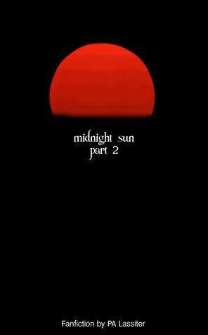 midnight sun part   pa lassiter