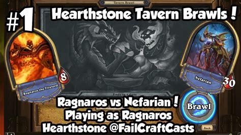 hearthstone ragnaros deck tavern brawl hearthstone tavern brawl 1 ragnaros vs nefarian june