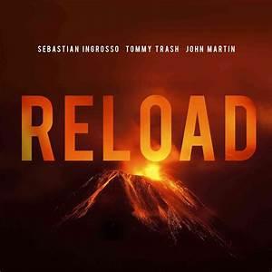 Reload (Radio Edit) (Single) - Sebastian Ingrosso, John ...