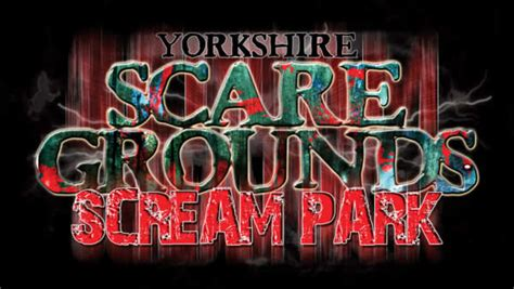 Yorkshire Scare Grounds Scream Park - Attraction ...