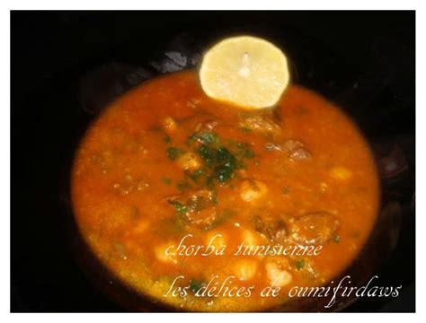 cuisine tunisienne chorba chorba tunisienne les délices de oumifirdaws