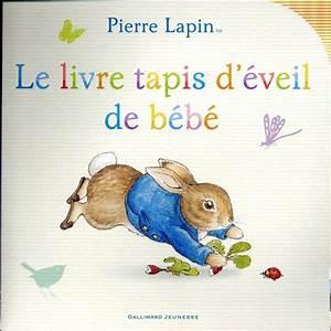 Livre D éveil : pierre lapin le livre tapis d 39 veil de b b beatrix potter belgique loisirs ~ Teatrodelosmanantiales.com Idées de Décoration