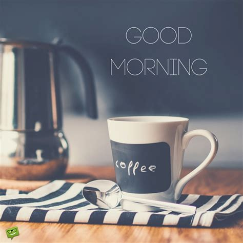 Good Morning Wishes With Tea Pictures, Images  Page 19. Quotes About Change Tagalog. Quotes About Change Difficulty. Girl Problem Quotes. Travel Quotes Luggage. Deep Quotes Marilyn Monroe. Quotes About Love Vs Study. Confidence Conceited Quotes. Bible Quotes Used To Justify Slavery