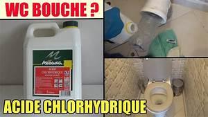 Toilette wc bouche test de l39acide chlorhydrique pour for Wc chimique pour maison 7 comment deboucher les wc