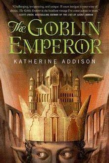 goblin emperor wikipedia
