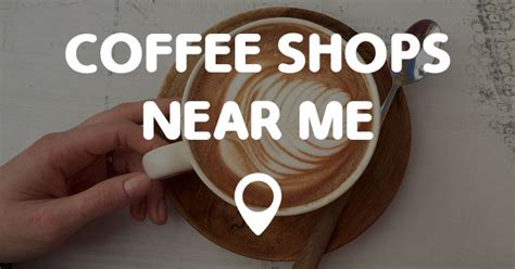 We will find the best coffee shops near you (distance 5 km). COFFEE SHOPS NEAR ME - Points Near Me