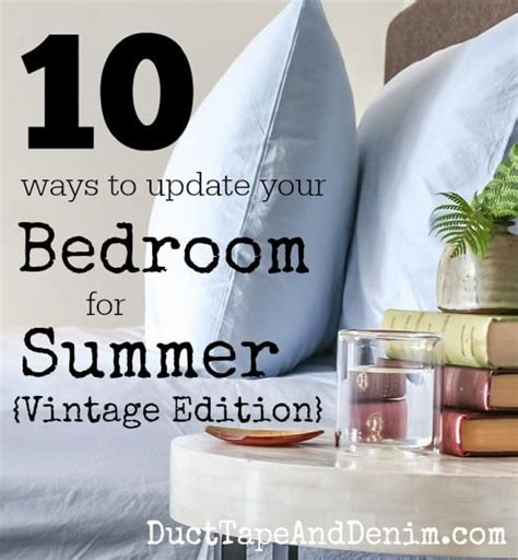 10 Ways To Update Your Bedroom by 10 Easy Ways To Update Your Bedroom For Summer