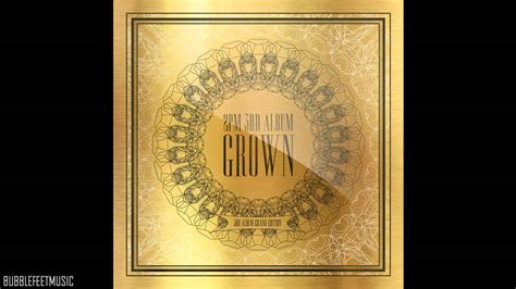 2pm True swag [grown Grand Edition] Youtube